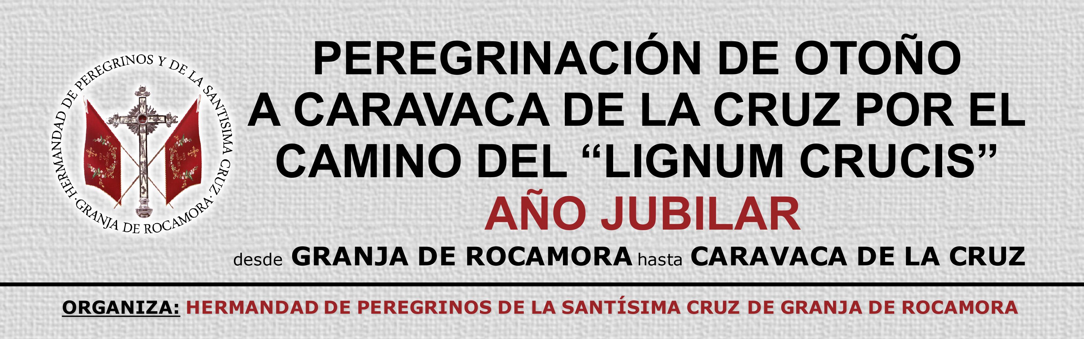 Peregrinación de Otoño a Caravaca de la Cruz 2017
