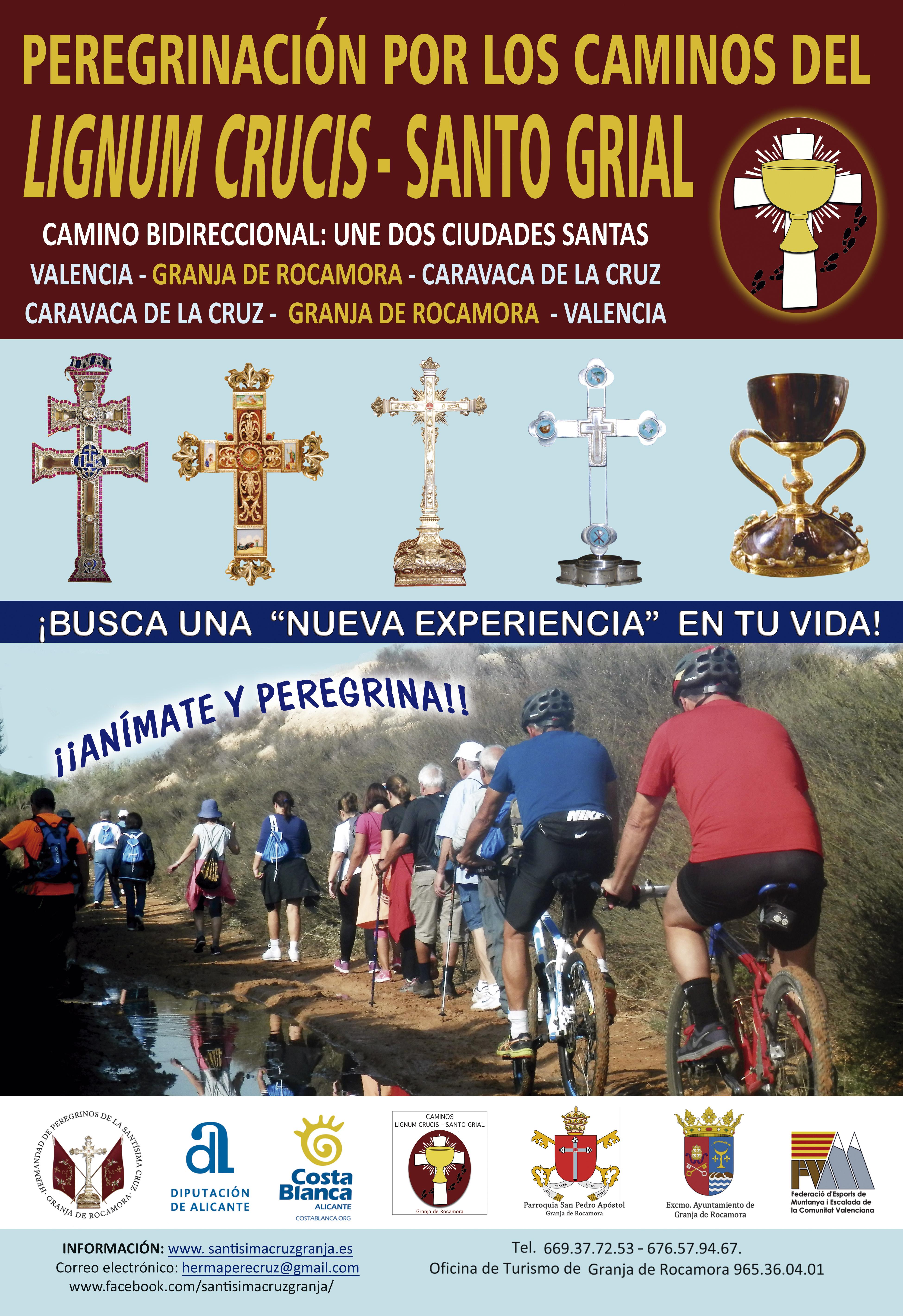 Anímate y Peregrina por los caminos del «Lignum Crucis – Santo Grial».
